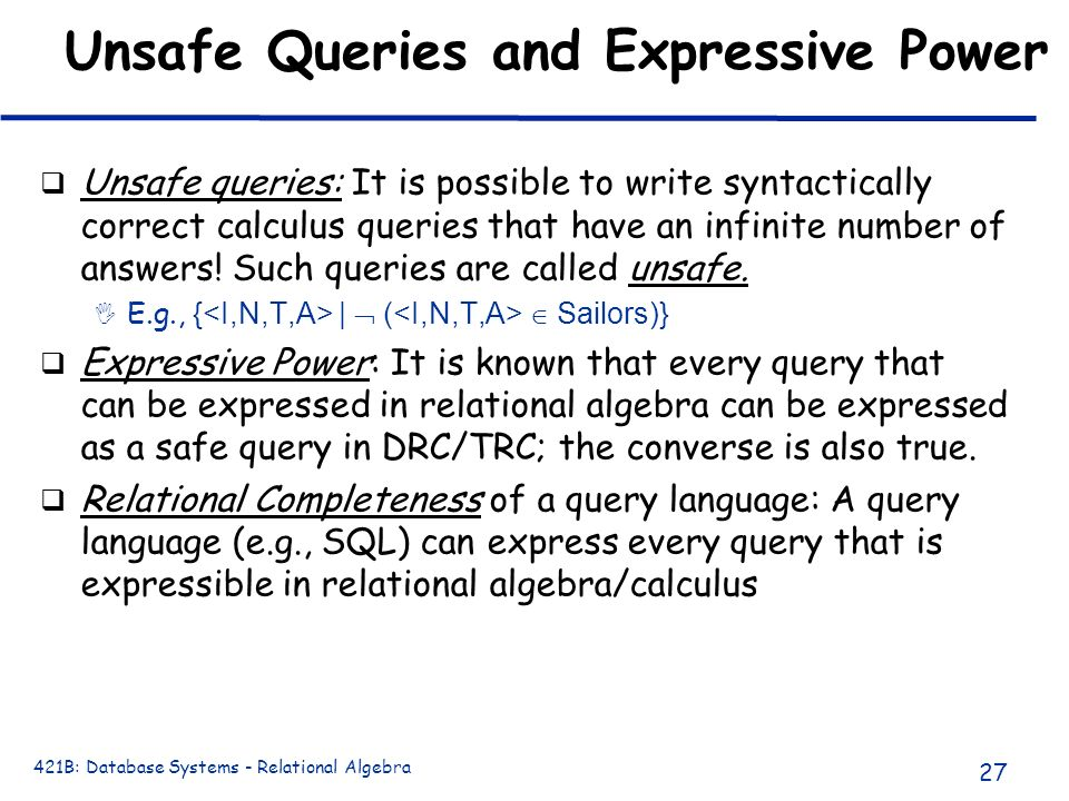 Unsafe Queries and Expressive Power