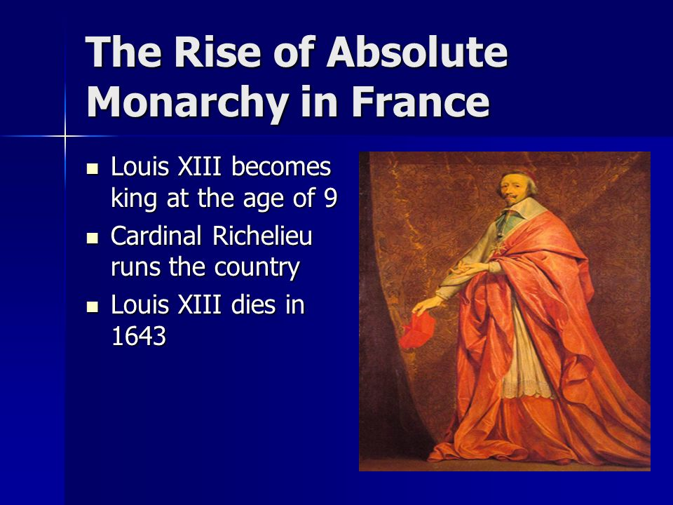 absolute monarchy triumphs in france In absolute monarchy the property is protected, industries are encouraged and art is developed the monarch is like the parent of his subjects an enlightened monarch can do much good for the people.