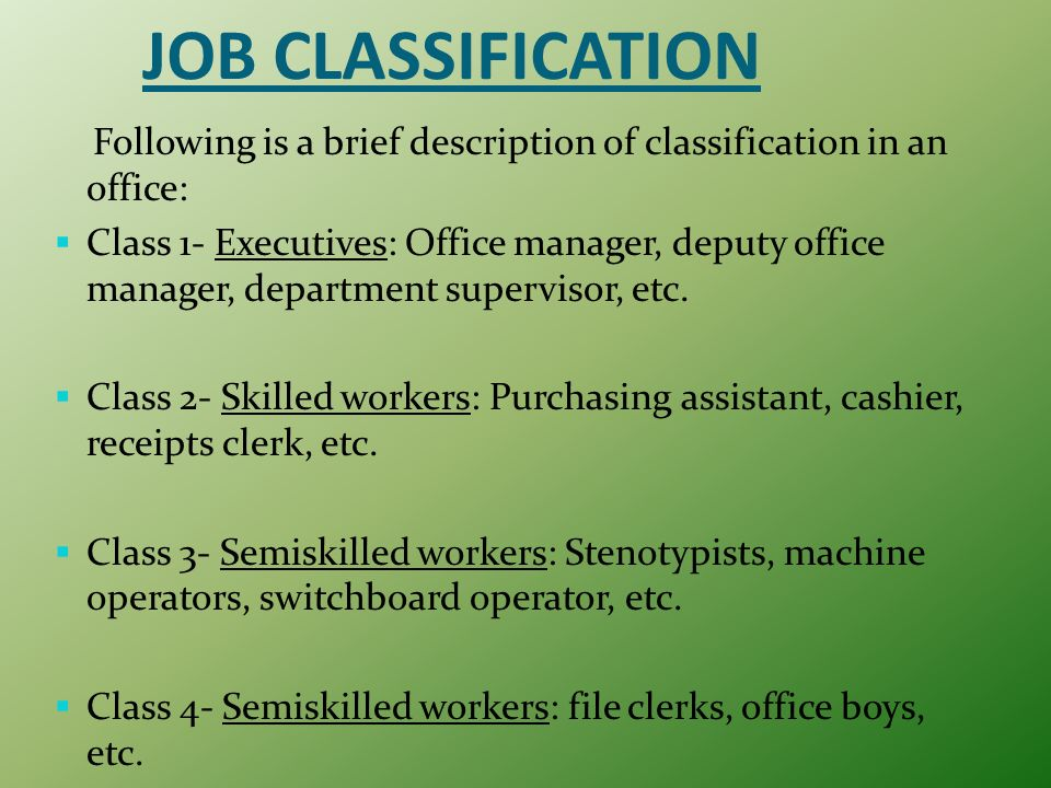 16 JOB CLASSIFICATION Following Is A Brief Description ...