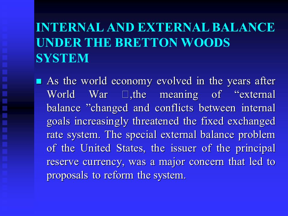 an analysis of bretton woods on the world economy Shock: cfr floats neo-bretton woods to create a new monetary system by staff news & analysis - may 16 what would the post-war world economy look like.