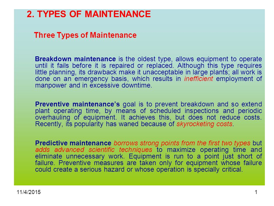 2  TYPES OF MAINTENANCE Three Types of Maintenance