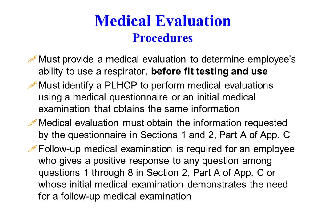 Medical Evaluation Procedures