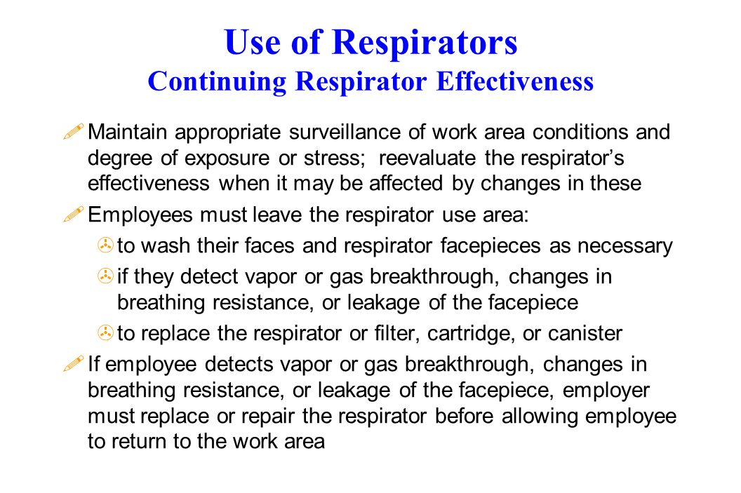 Use of Respirators Continuing Respirator Effectiveness