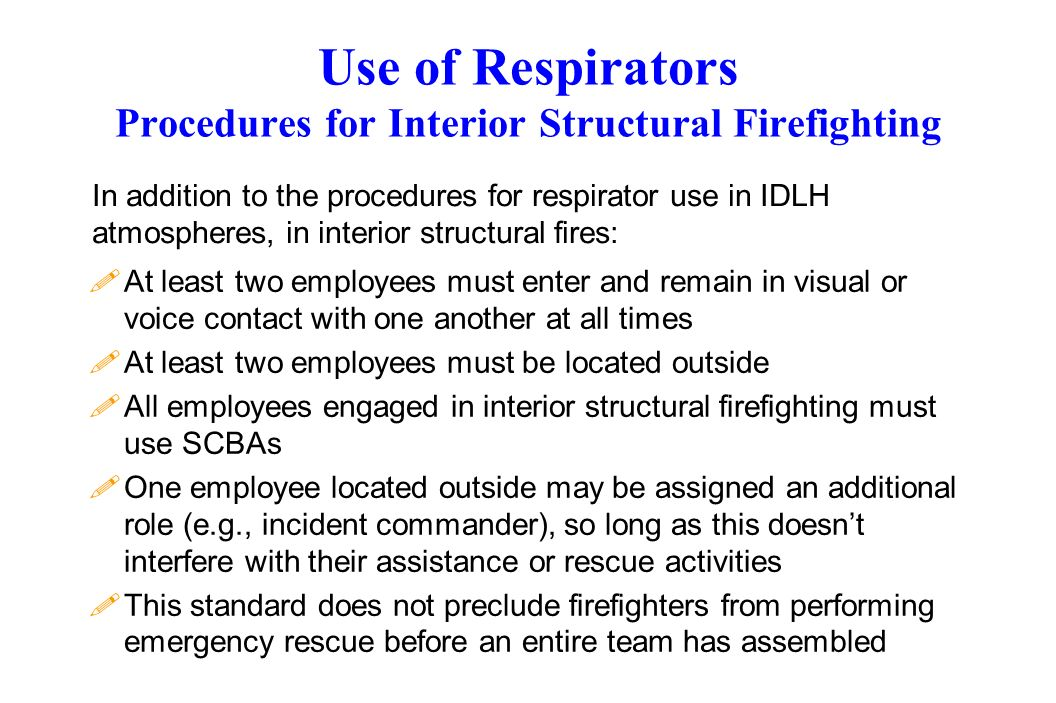 Use of Respirators Procedures for Interior Structural Firefighting