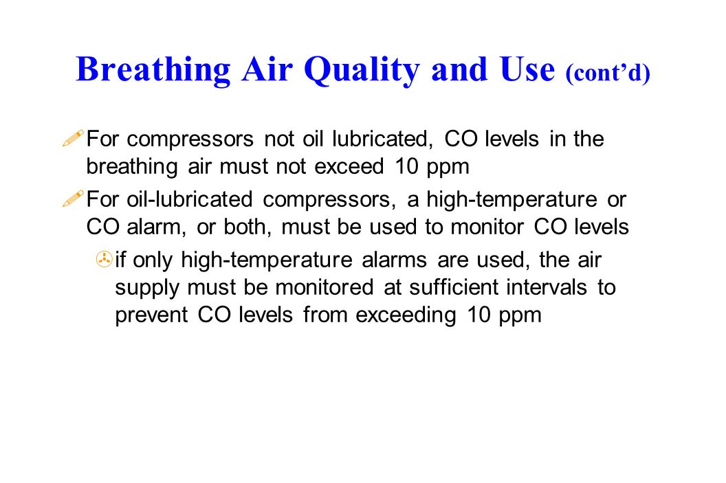 Breathing Air Quality and Use (cont'd)