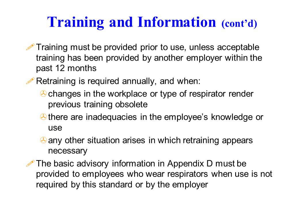 Training and Information (cont'd)