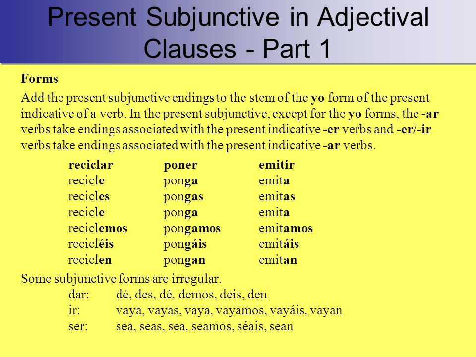 Present Subjunctive in Adjectival Clauses - Part 1