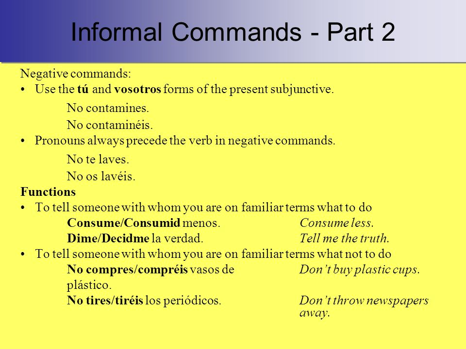 Informal Commands - Part 2