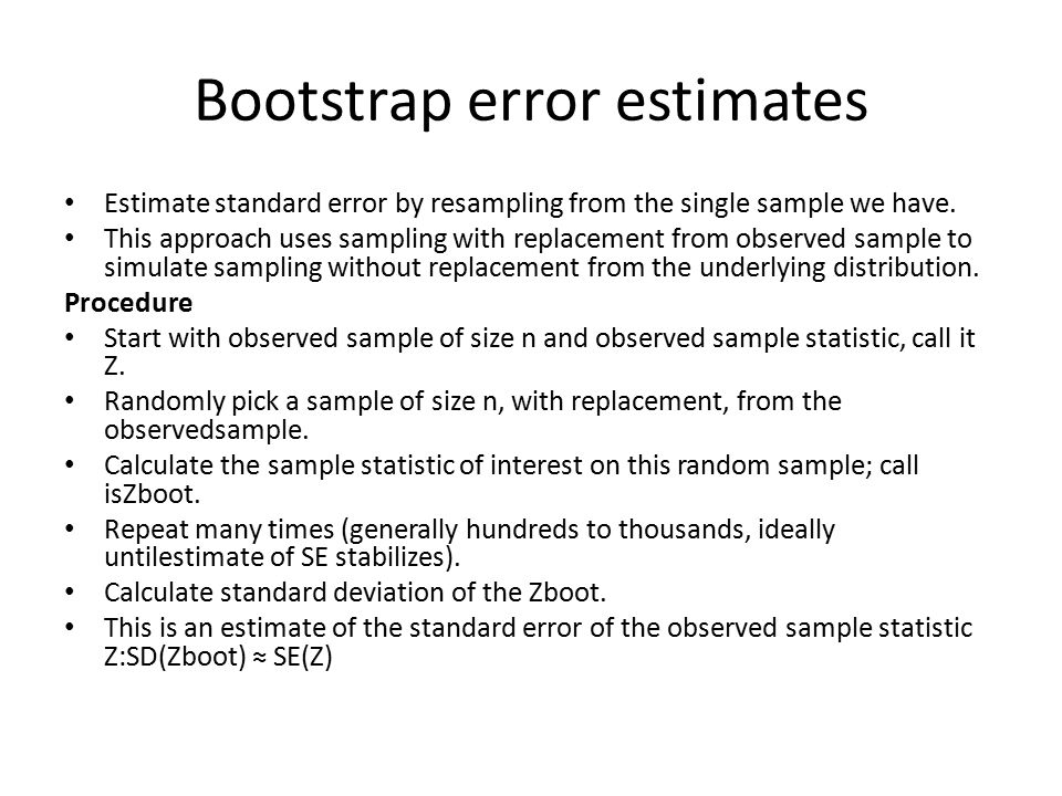 Bootstrap error estimates