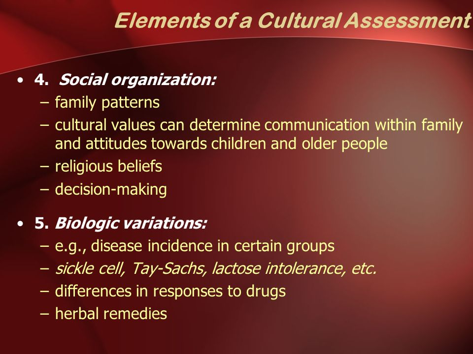 assessing cultural values and beliefs Caring through cultural boundaries in pain assessment is multidimensional   culture is the knowledge that is learned and transmitted into values, beliefs, rules .