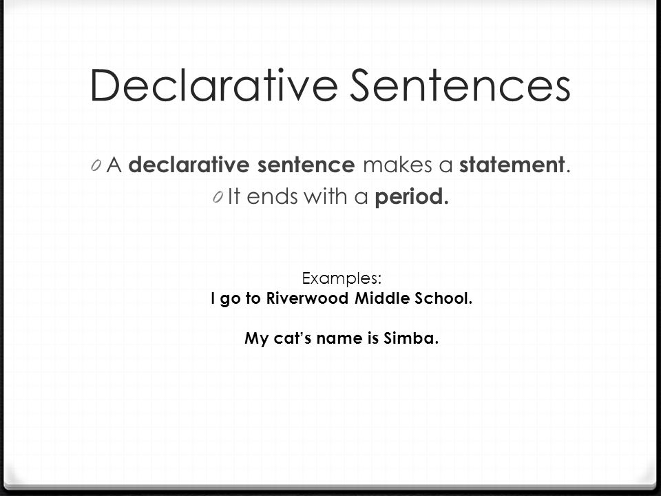 declarative essays Declarative sentences are statements that provide some kind of information these types of sentences are so common that you'll find that they make up the majority of your everyday conversations.