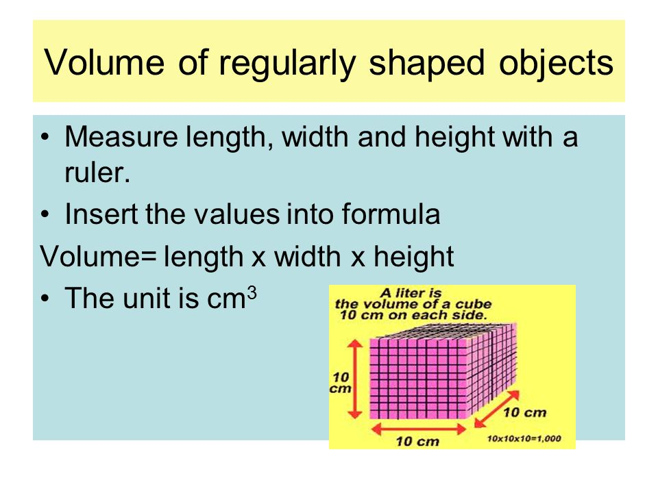 Volume of regularly shaped objects