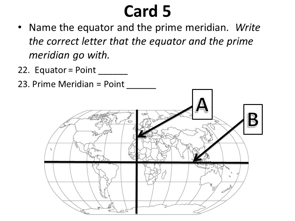 Oceans and continents test ppt video online download card 5 name the equator and the prime meridian write the correct letter that the sciox Choice Image