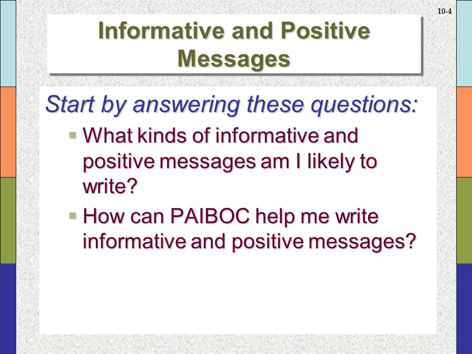 informative and positive messages 1 routine informative message (draft and revision) also called positive/neutral informative messages or routine announcements, routine informative messages are.