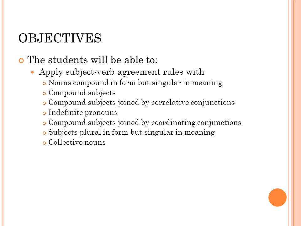Subject verb agreement ppt video online download 2 objectives platinumwayz