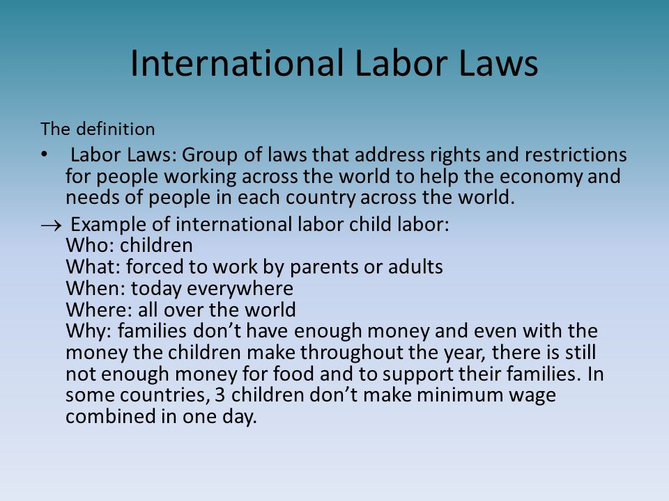 international labor law Us employment law for global employers baker & mckenzie  different levels, so that labor and employment law provisions can be found in the federal and state.