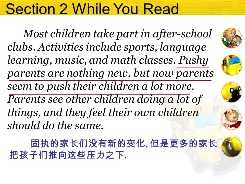Section 2 While You Read Most children take part in after-school