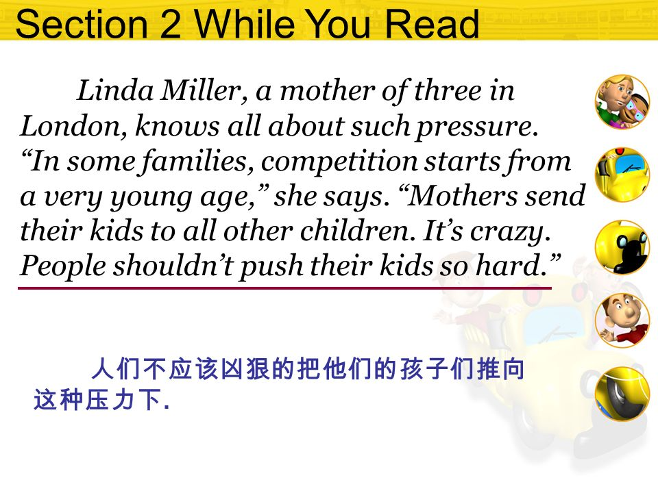 Section 2 While You Read Linda Miller, a mother of three in