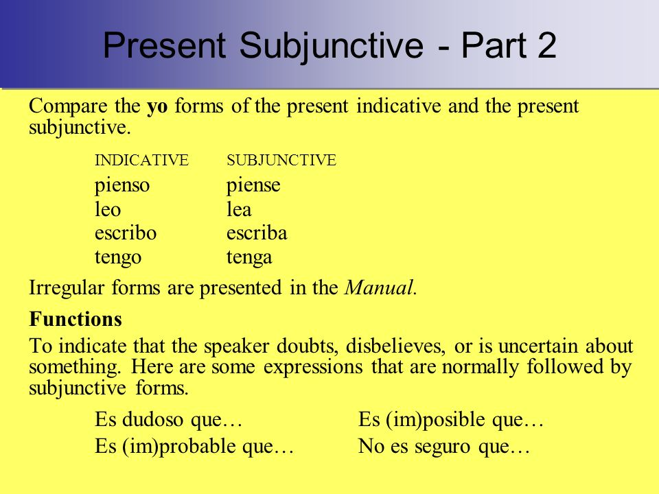 Present Subjunctive - Part 2