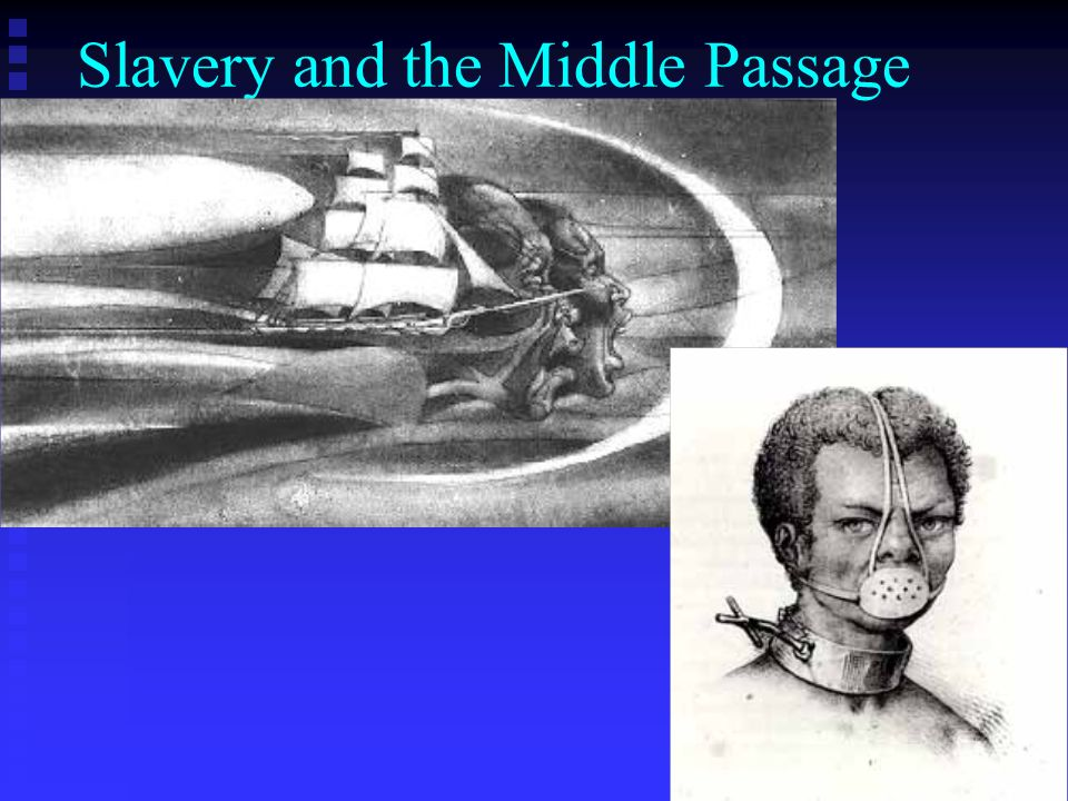 Slavery and the Middle Passage