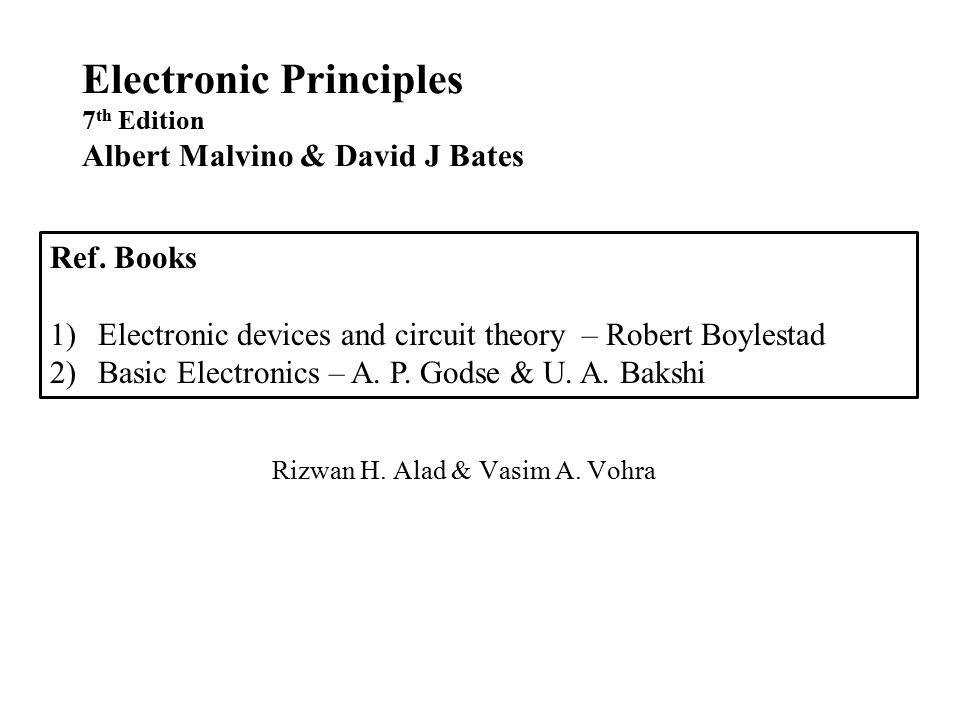 Electronic principles by albert malvino and david j. Bates (2006.