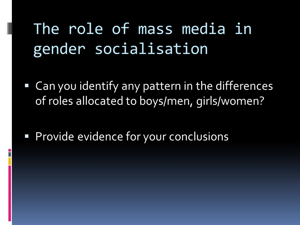 the role of mass media in gender roles Gender role mass media  annotated bibliography  and goes on to talk about the poor coverage of women sports in the media with an emphasis on gender roles.