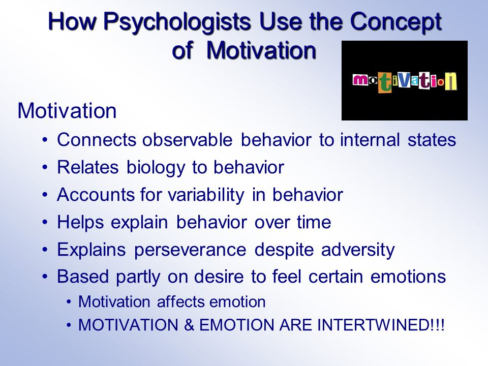 explain the relationships between motivation emotion and behavior The role of emotion in decision-making: a cognitive neuroeconomic approach towards understanding sexual risk behavior.