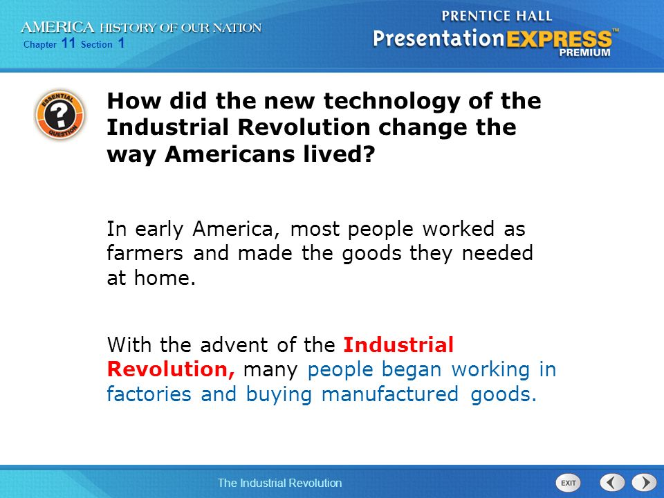 cheeper goods for people brought by the industrial revolution The industrial revolution began in europe in the early eighteenth century although great britain had attempted to prevent the export of industrial technology, people brought industrial ideas back to the united states of america.