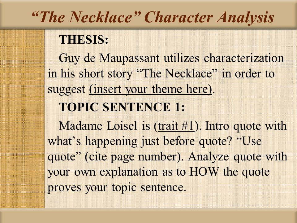 an analysis of the theme of guy de maupassant story the necklace Symbolism in guy de maupassant's the necklace hayley hughes professor fowler english 1102 9 february 2013 short story essay guy de maupassant's.