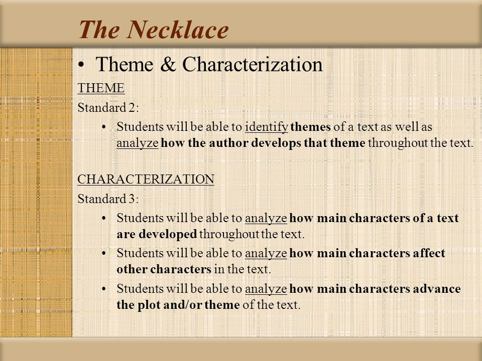 the necklace by guy de maupassant looking at theme  the necklace theme characterization theme standard 2