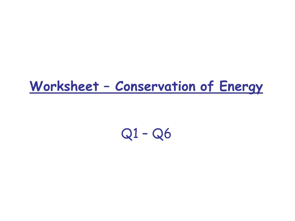 13 Newtons Second Law Energy and Power ppt video online – Conservation of Energy Worksheet