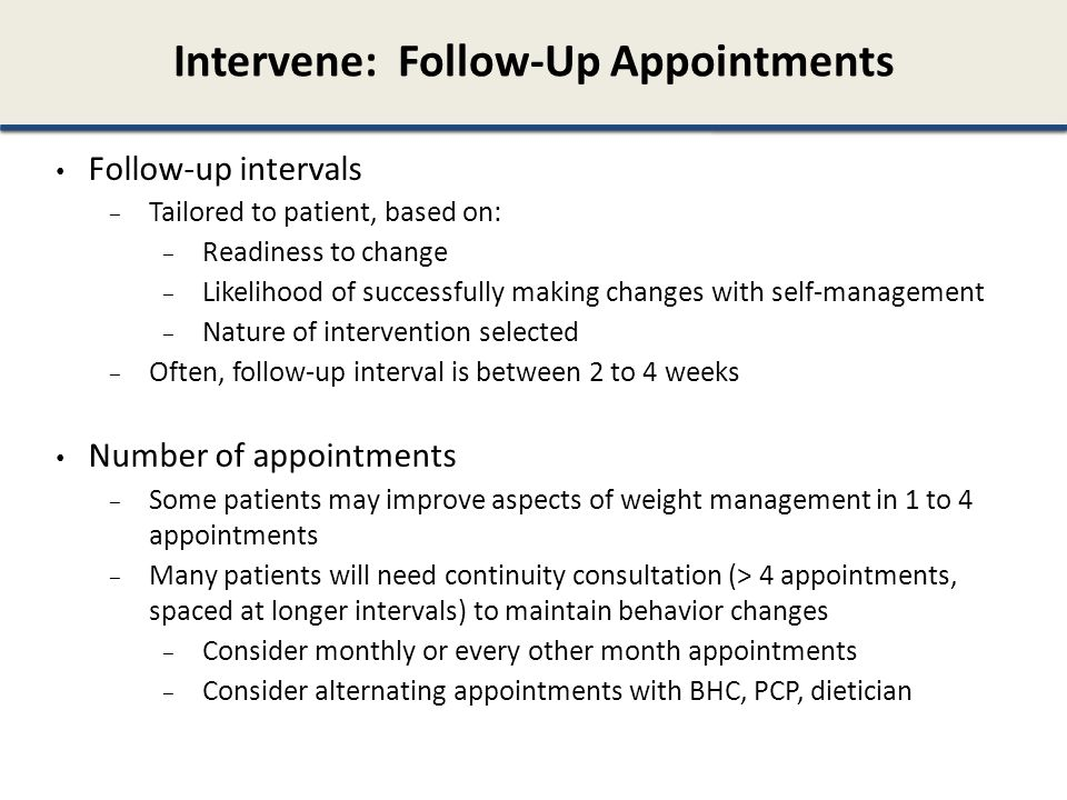 Intervene: Follow-Up Appointments