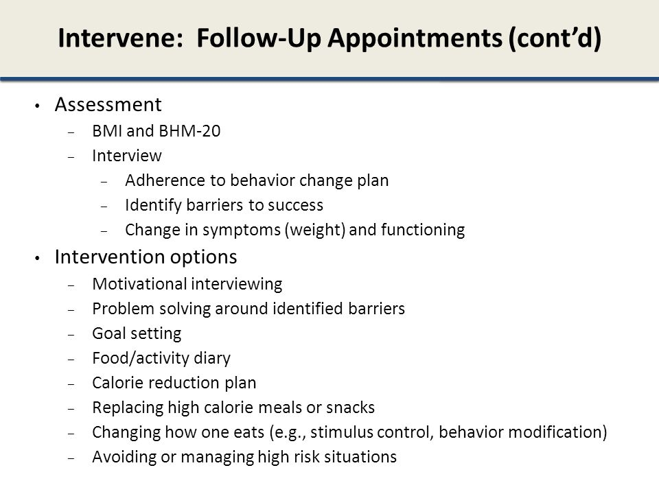 Intervene: Follow-Up Appointments (cont'd)
