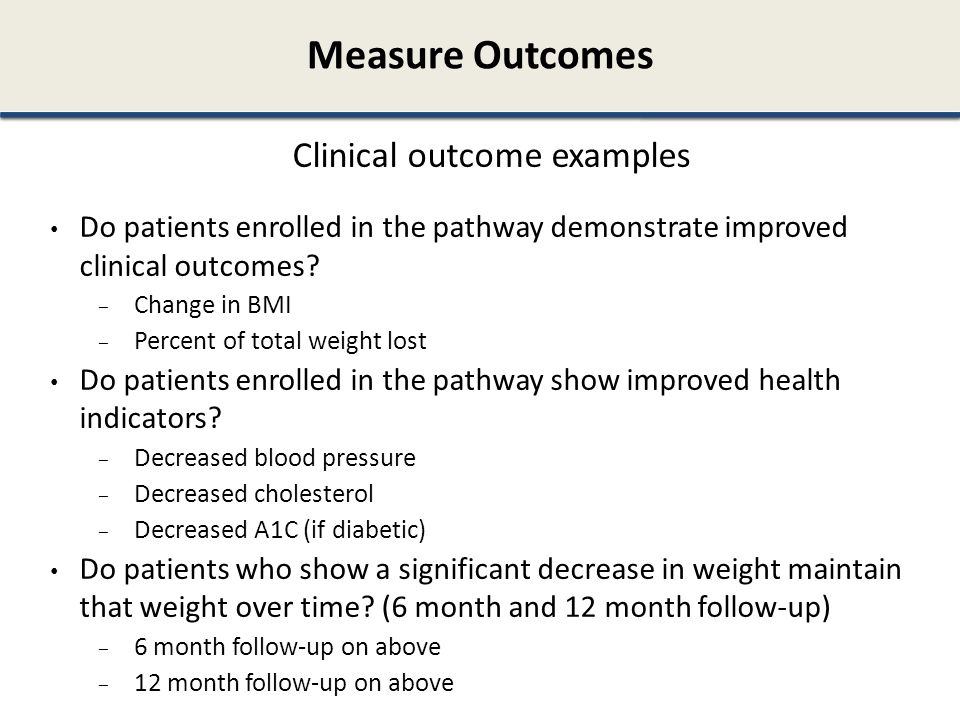 Clinical outcome examples