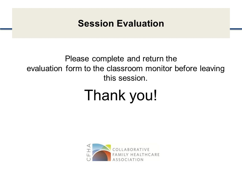 Thank you! Session Evaluation