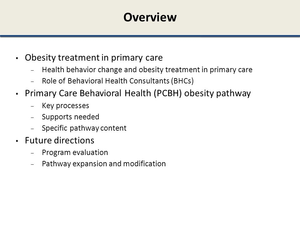 Overview Obesity treatment in primary care