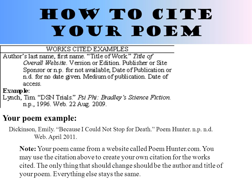 citing a poem in your essay Expert reviewed how to cite a poem using apa style three parts: quoting a poem in your essay using proper in-text citations citing a poem in your works cited community q&a the american psychological association (apa) style guide is very popular, especially in the social sciences.