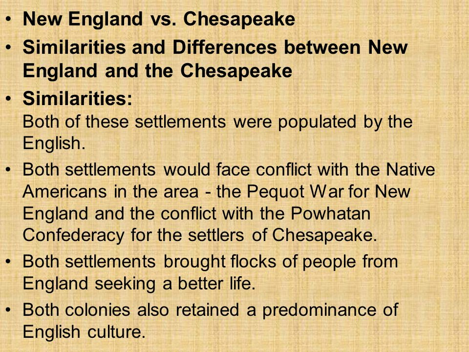 a comparison of the similarities and differences between the new england and chesapeake colonies
