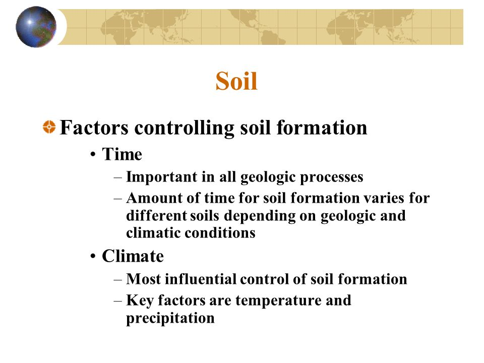 Chapter 5 weathering and soil ppt video online download for Soil forming factors