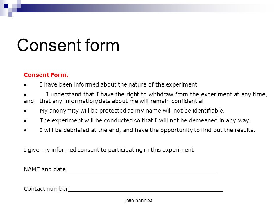 psychology informed consent and experiment Description of experiment:  i have been informed that the risks are minimal and may include only _____  psychology department informed consent form.
