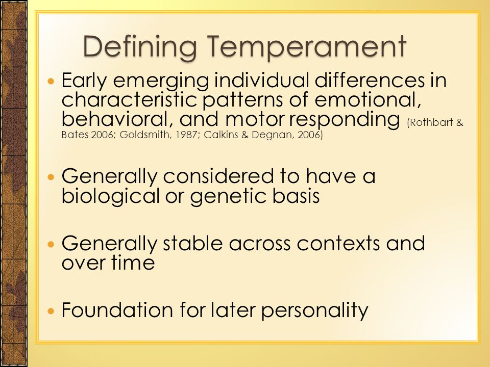 is personality behavior and temperament genetic But if temperament can be seen as the basis for personality, we must still wonder   the precise mechanism of gene expression into personality traits eludes us.