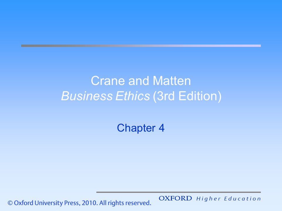 "business ethics theories crane and matten Crane, a & matten, d 2007, ""evaluating business ethics: normative ethical theories,"" in a crane & d matten (eds), business ethics, oxford university press, new york (pp 86-115) this chapter examines the main ethical theories, and analyses their importance and capacity in business ethics."