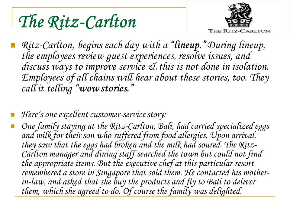 the ritz carlton service quality If any company leads in setting the gold standard for service, it's the ritz-carlton, whose commitment to quality is not just part of the company's philosophy, it's part of the employees' dna.
