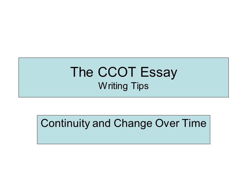 Change and continuities over time essay help
