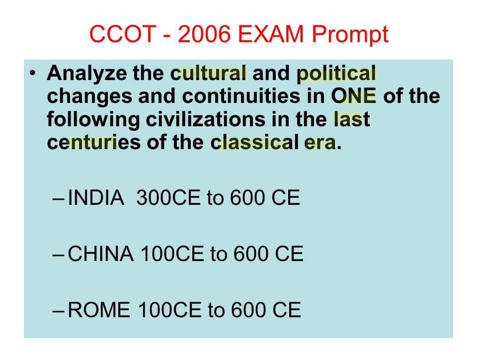 ccot essay china Analyze the changes and continuities in china from the zhou to the song be sure to address political sample ccot essay questions.