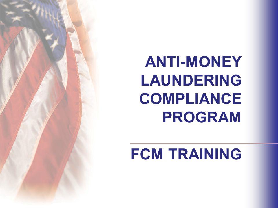 Anti Money Laundering Compliance Program Fcm Training Ppt Video
