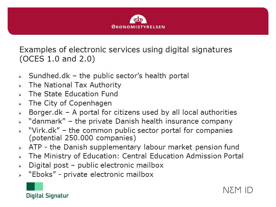 Examples of electronic services using digital signatures (OCES 1