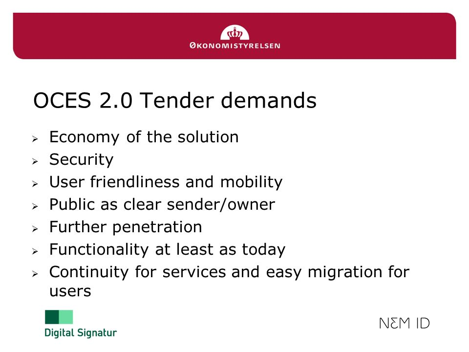 OCES 2.0 Tender demands Economy of the solution Security