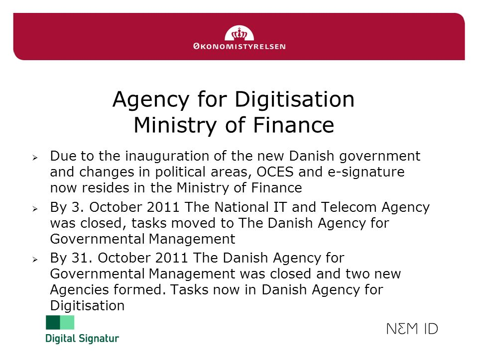 Agency for Digitisation Ministry of Finance