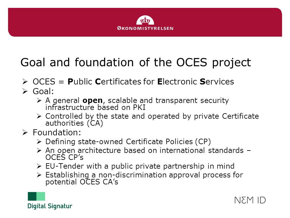 Goal and foundation of the OCES project